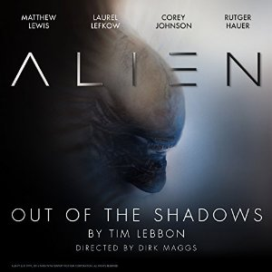 Alien - Out of the Shadows